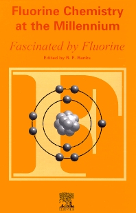 Cover image for Fluorine Chemistry at the Millennium