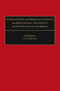 International Handbook of Cognitive and Behavioural Treatments for Psychological Disorders, 1st Edition,V.E. Caballo,ISBN9780080434339