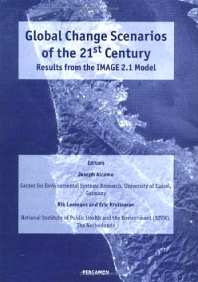 Global Change Scenarios of the 21st Century, 1st Edition,J. Alcamo,R. Leemans,E. Kreileman,ISBN9780080434476