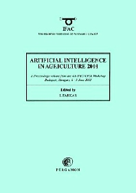 Artificial Intelligence in Agriculture 2001, 1st Edition,I. Farkas,ISBN9780080435633