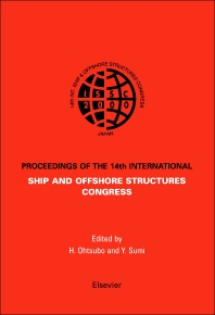 ISSC 2003 14th International Ship and Offshore Structures Congress, 1st Edition,Alaa Mansour,Cengiz Ertekin,ISBN9780080436029