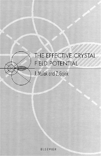 The Effective Crystal Field Potential - 1st Edition - ISBN: 9780080436081, 9780080530710
