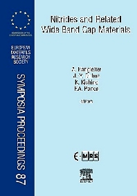 Nitrides and Related Wide Band Gap Materials, 1st Edition,A. Hangleiter,J.-Y. Duboz,K. Kishino,F.A. Ponce,ISBN9780080436159