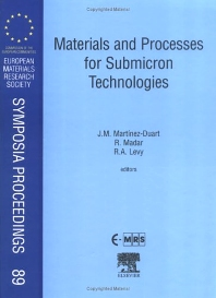 Materials and Processes for Submicron Technologies, 1st Edition,J.M. Martinez-Duart,R. Madar,R.A. Levy,ISBN9780080436173
