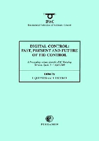 Digital Control 2000: Past, Present and Future of PID Control, 1st Edition,J. Quevedo,T. Escobet,ISBN9780080436241