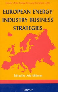 European Energy Industry Business Strategies, 1st Edition,A. Midttun,ISBN9780080436319