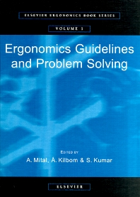 Ergonomics Guidelines and Problem Solving, 1st Edition,A. Mital,Å. Kilbom,S. Kumar,ISBN9780080436432