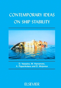 Contemporary Ideas on Ship Stability, 1st Edition,D. Vassalos,M. Hamamoto,D. Molyneux,A. Papanikolaou,ISBN9780080436524