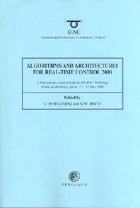 Cover image for Algorithms and Architectures for Real-Time Control 2000