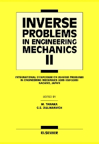 Inverse Problems in Engineering Mechanics II - 1st Edition - ISBN: 9780080436937, 9780080535159