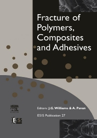 Cover image for Fracture of Polymers, Composites and Adhesives