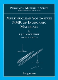 Multinuclear Solid-State Nuclear Magnetic Resonance of Inorganic Materials, 1st Edition,Kenneth MacKenzie,M.E. Smith,ISBN9780080437873