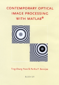 Contemporary Optical Image Processing with MATLAB - 1st Edition - ISBN: 9780080437880, 9780080529820