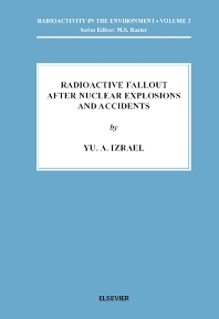 Cover image for Radioactive Fallout after Nuclear Explosions and Accidents