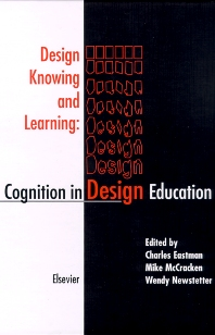 Cover image for Design Knowing and Learning: Cognition in Design Education