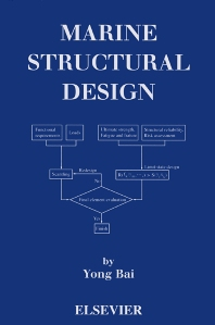 Marine Structural Design, 1st Edition,Yong Bai,ISBN9780080439211