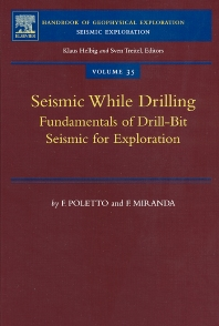Seismic While Drilling, 1st Edition,F.B. Poletto,F. Miranda,ISBN9780080439280