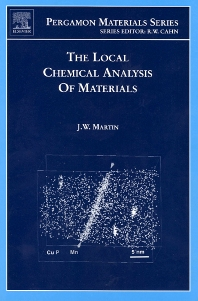 The Local Chemical Analysis of Materials, 1st Edition,J. W. Martin,ISBN9780080439365