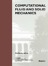 Computational Fluid and Solid Mechanics - 1st Edition - ISBN: 9780080439563