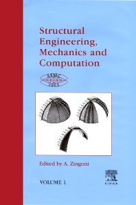 Structural Engineering, Mechanics and Computation - 1st Edition - ISBN: 9780080439488, 9780080541921