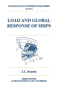 Load and Global Response of Ships, 1st Edition,J.J Jensen,ISBN9780080439532