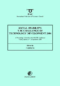 Social Stability: The Challenge of Technology Development, 1st Edition,Peter Kopacek,ISBN9780080439617