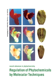 Regulation of Phytochemicals by Molecular Techniques, 1st Edition,J.A. Saunders,B.F. Matthews,John Romeo,ISBN9780080439778