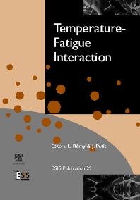 Temperature-Fatigue Interaction, 1st Edition,L. Remy,J. Petit,ISBN9780080439822