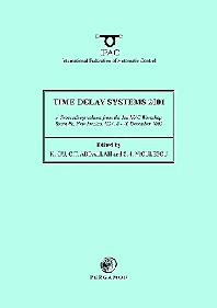 Time Delay Systems 2001 - 1st Edition - ISBN: 9780080440040, 9780080913346
