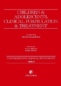 Children & Adolescents: Clinical Formulation & Treatment, 1st Edition,Thomas H Ollendick,ISBN9780080440200