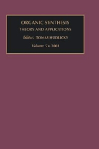 Organic Synthesis Theory and Applications, 1st Edition,T. Hudlicky,ISBN9780080440378