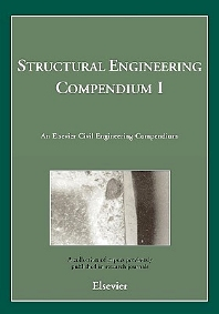 Structural Engineering Compendium I, 1st Edition, Journal Editors,ISBN9780080440385