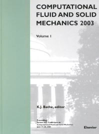 Computational Fluid and Solid Mechanics 2003 - 1st Edition - ISBN: 9780080440460, 9780080529479