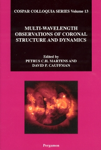 Cover image for Multi-Wavelength Observations of Coronal Structure and Dynamics