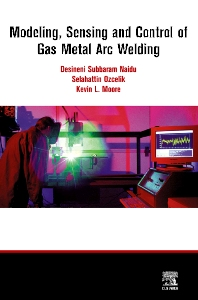 Modeling, Sensing and Control of Gas Metal Arc Welding - 1st Edition - ISBN: 9780080440668, 9780080536620