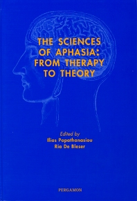 The Sciences of Aphasia - 1st Edition - ISBN: 9780080440736