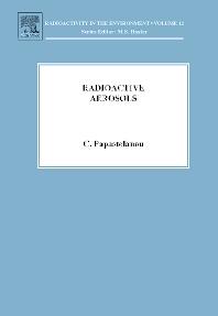 Radioactive Aerosols, 1st Edition,Constantin Papastefanou,ISBN9780080440750