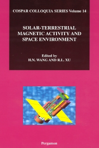 Solar-Terrestrial Magnetic Activity and Space Environment, 1st Edition,H. Wang,ISBN9780080441108