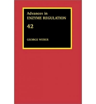 Advances in Enzyme Regulation, Volume 42, 1st Edition,George Weber,ISBN9780080441238