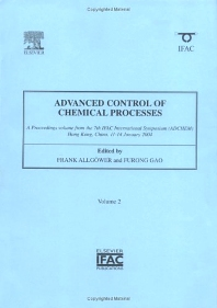 Advanced Control of Chemical Processes, 1st Edition,Frank Allgower,ISBN9780080441443