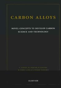 Carbon Alloys, 1st Edition,E. Yasuda,Michio Inagaki,K. Kaneko,M. Endo,A. Oya,Y. Tanabe,ISBN9780080441634