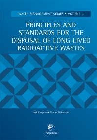 Cover image for Principles and Standards for the Disposal of Long-lived Radioactive Wastes