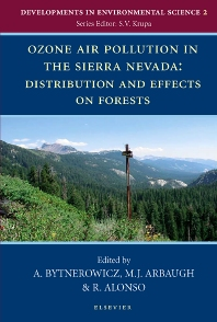 Cover image for Ozone Air Pollution in the Sierra Nevada - Distribution and Effects on Forests