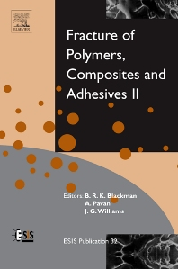 Fracture of Polymers, Composites and Adhesives II, 1st Edition,J Williams,A Pavan,Bamber Blackman,ISBN9780080441955