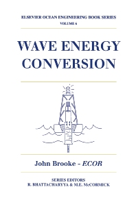 Wave Energy Conversion, 1st Edition,John Brooke,ISBN9780080442129