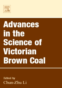 Advances in the Science of Victorian Brown Coal - 1st Edition - ISBN: 9780080442693, 9780080526447