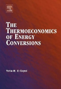 The Thermoeconomics of Energy Conversions - 1st Edition - ISBN: 9780080442709, 9780080542843