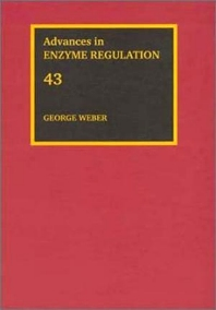 Advances in Enzyme Regulation, Volume 43, 1st Edition,George Weber,ISBN9780080442945