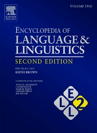 Encyclopedia of Language and Linguistics - 2nd Edition - ISBN: 9780080442990, 9780080448541
