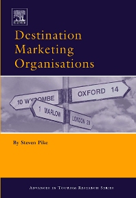 Destination Marketing Organisations - 1st Edition - ISBN: 9780080443065